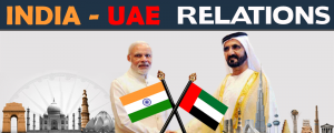 Indo-UAE Global Investment Summit in Dubai On May 24