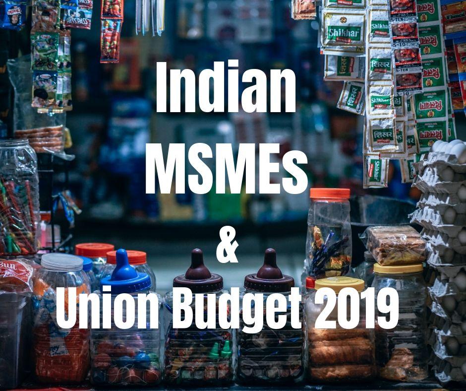 MSME, Union Budge 2019, FAiz Askari, Nirmala Sitharaman, NItin Gadkari, Budget Recommendations