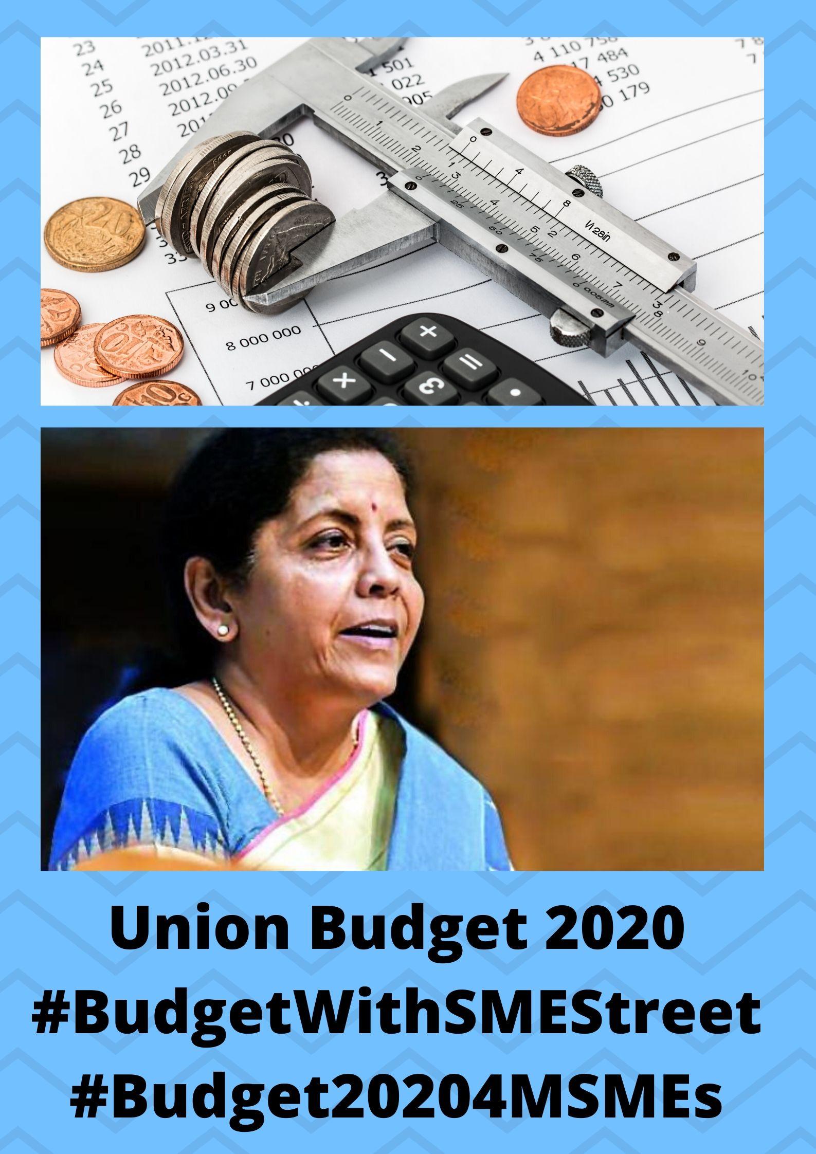 Union Budget 2020 #BudgetWithSMEStreet #Budget20204MSMEs