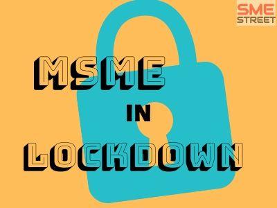 MSME Lockdown, Coronavirus, COVID-19