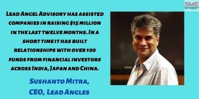 Sushanto Mitra, Lead Angels, Faiz Askari, Venture CApital, Funding, Startups,