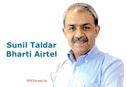 Sunil Taldar, Airtel, Bharti Airtel, Xstream Broadband, SMESTreet