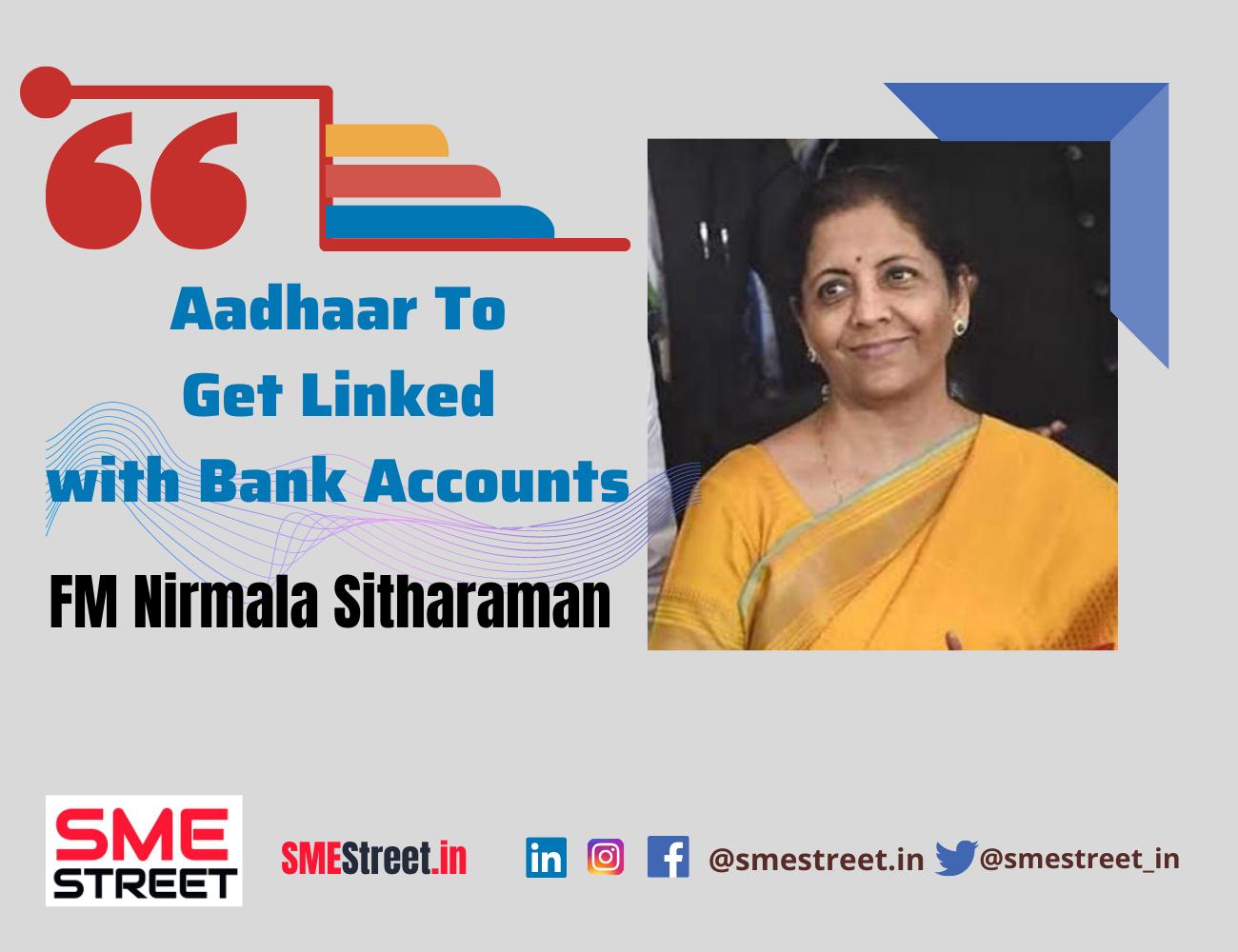Aadhaar, Nirmala Sitharaman, SMESTreet