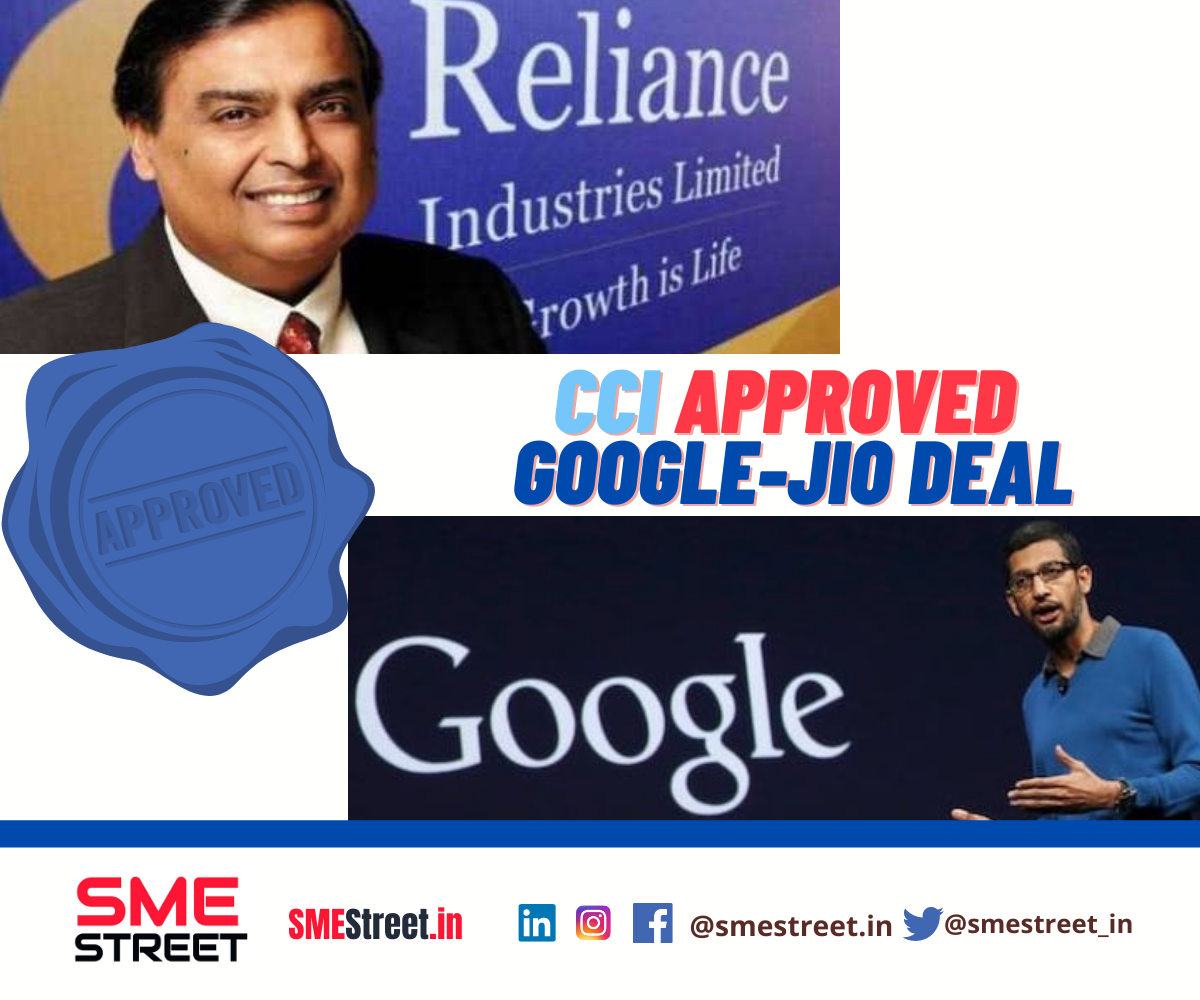 CCI APPROVED Google-Jio Deal