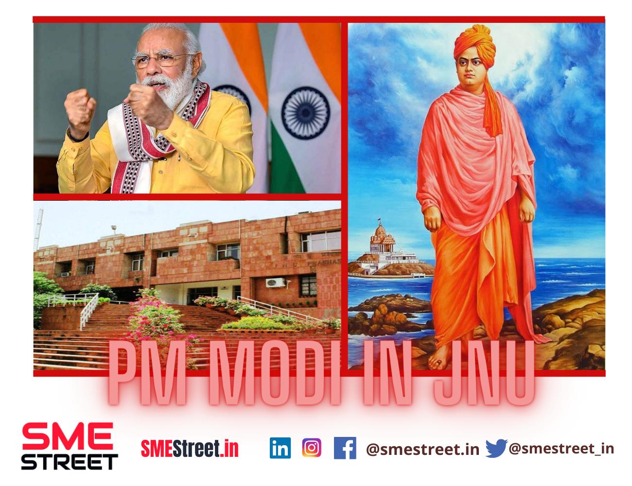 PM Narendra Modi, Swami Vivekanand, JNU, SMEStreet