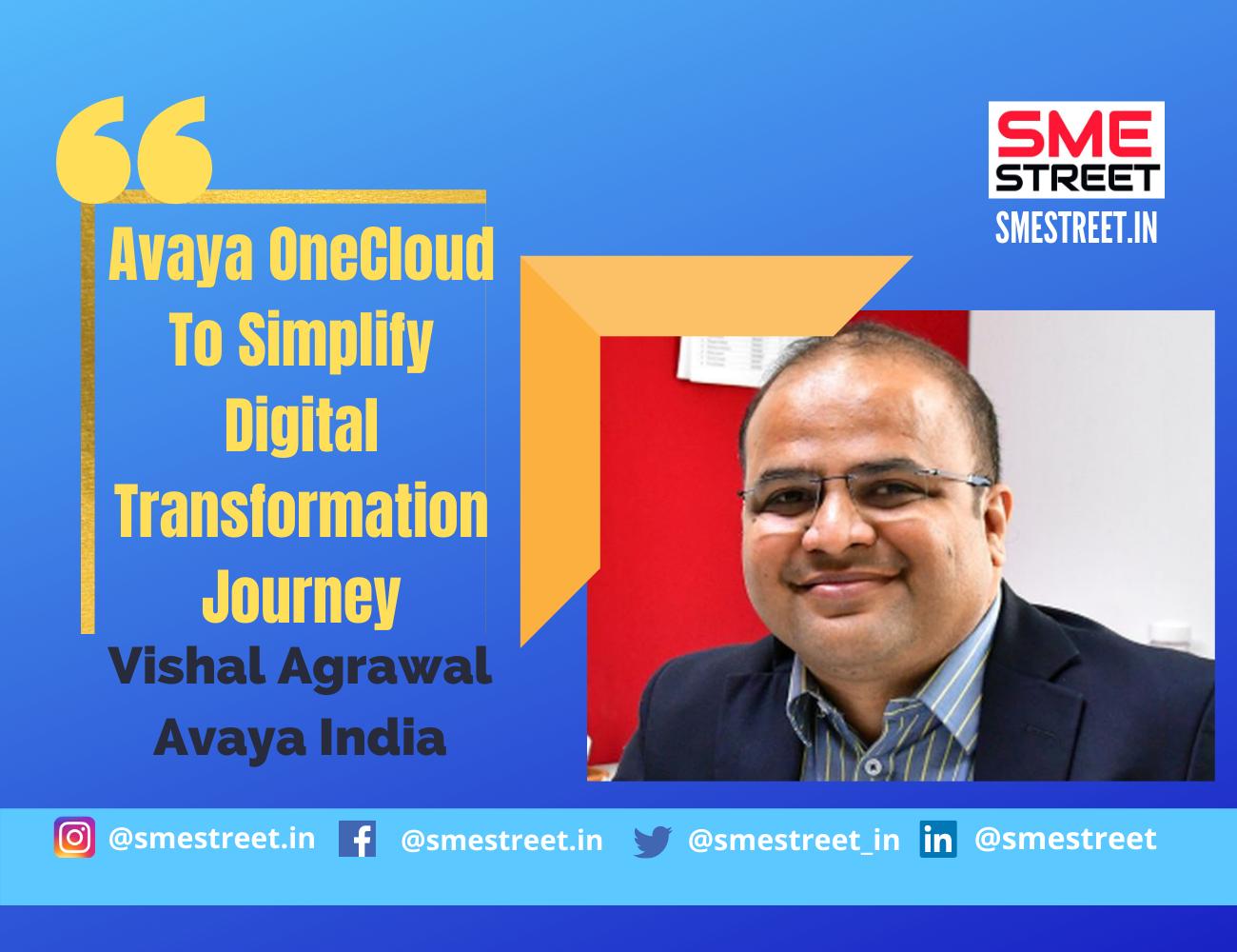 Vishal Agrawal, Avaya India, Avaya OneCloud