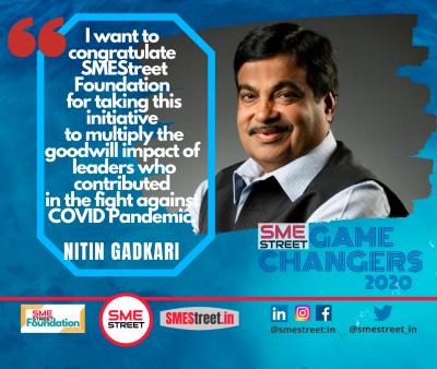 Shri Nitin J Gadkari Union Minister-MSME & Road Transport Govt. of INdia, SMEStreetGameChanger