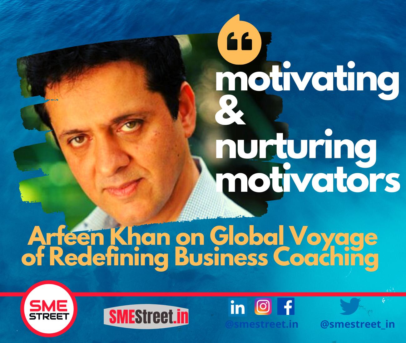 Arfeen Khan, Business Coaching, SMEStreet,