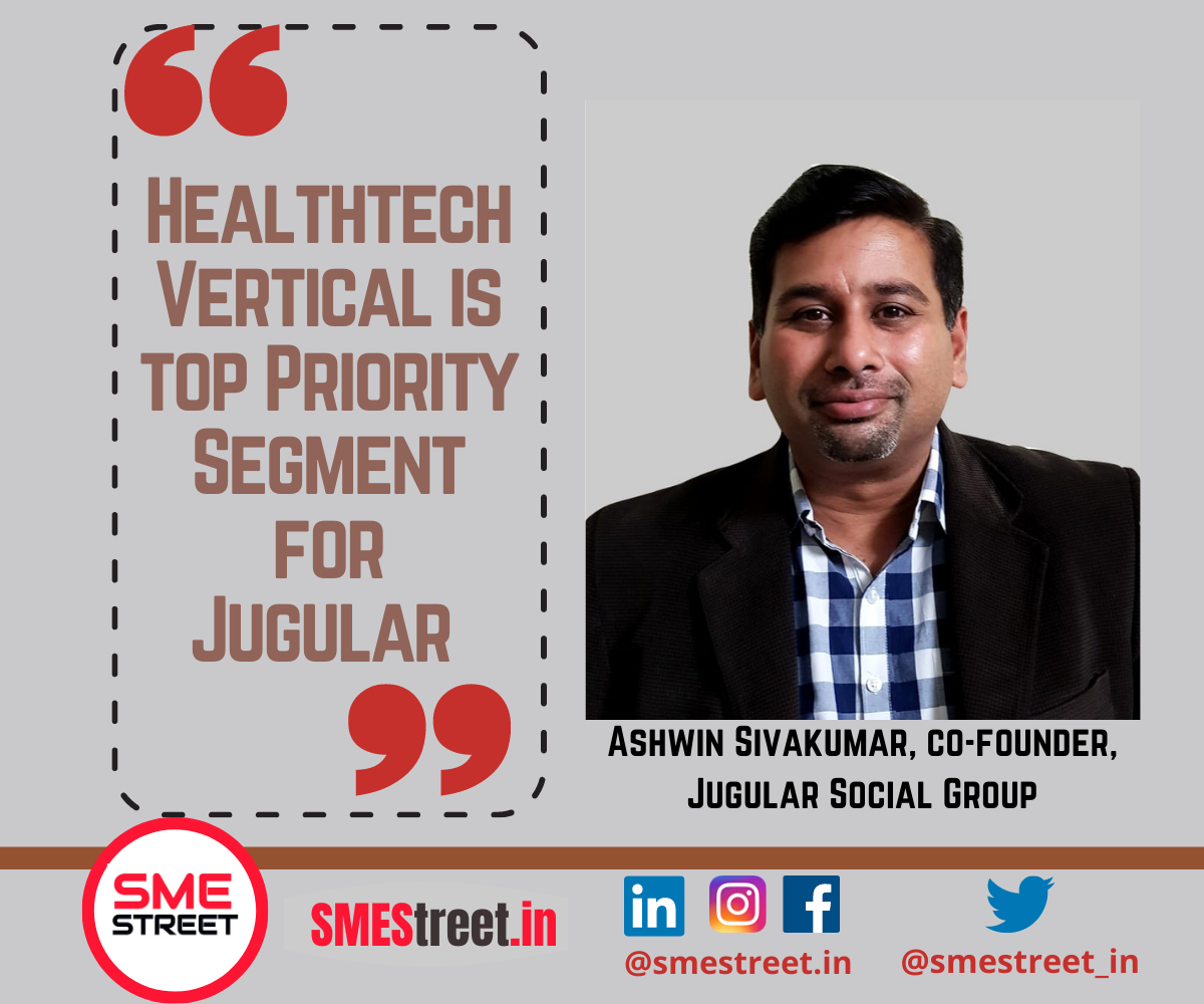Ashwin Sivakumar, co-founder, Jugular Social Group, SMEStreet