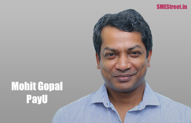 Mohit Gopal, PayU