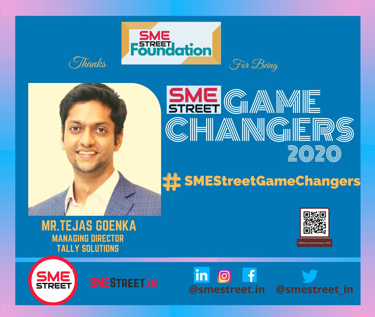 SMEStreet GameChangers, Tally Solutions, Tejas Goenka, SMESTreet, Faiz Askari