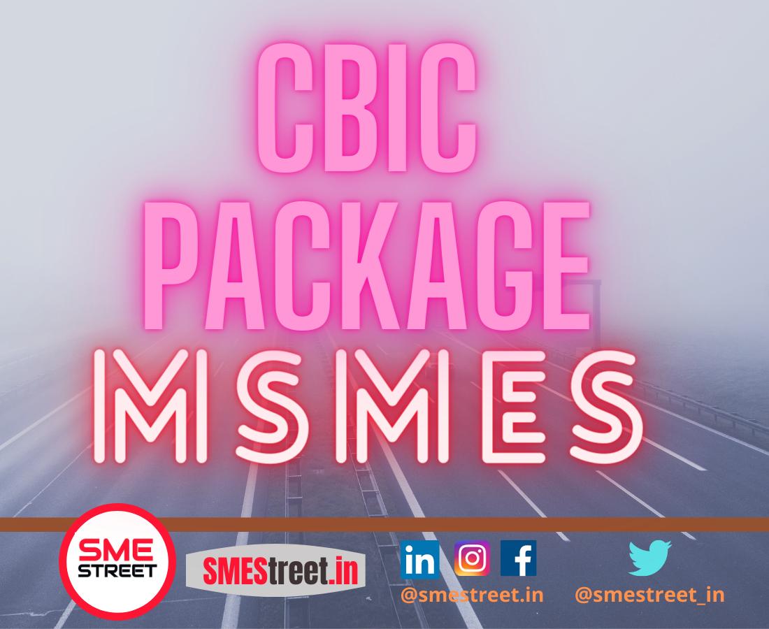 CBIC, MSMEs