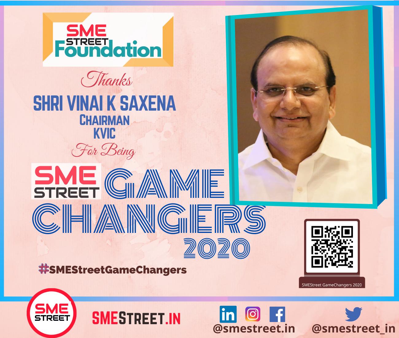 KVIC's Chairman VK Saxena Named As SMEStreet GameChanger