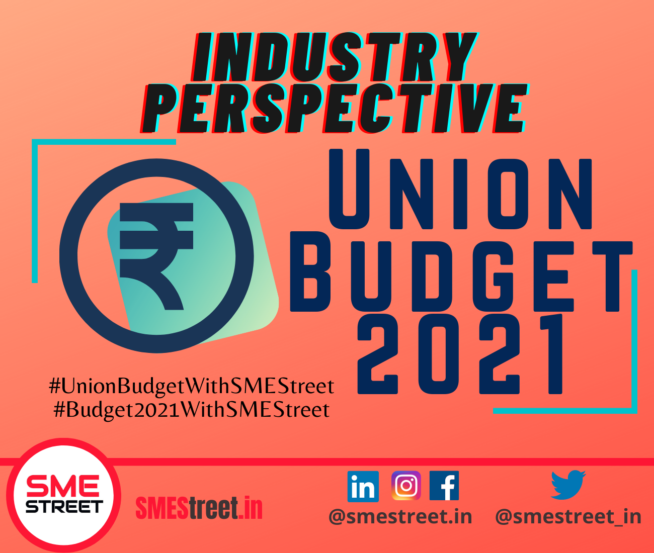 SMEStreet Budget Reactions, Induystry Feedback on Union Budget