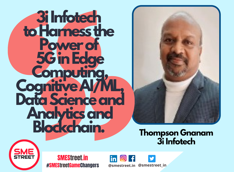 Thompson Gnanam, 3i Infotech