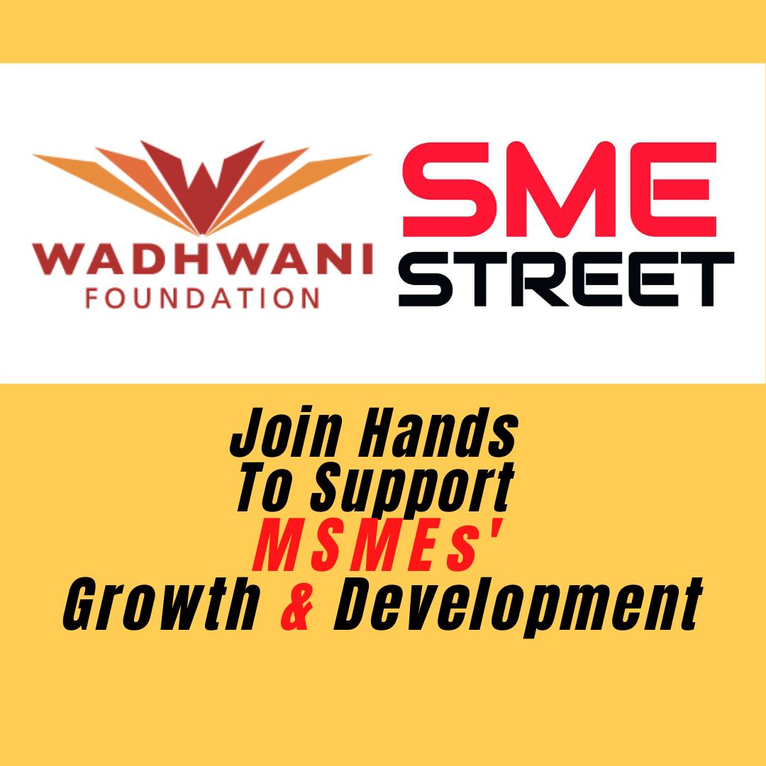 SMESTreet, Wadhwani Foundation, Partners for MSME Development & Engagement
