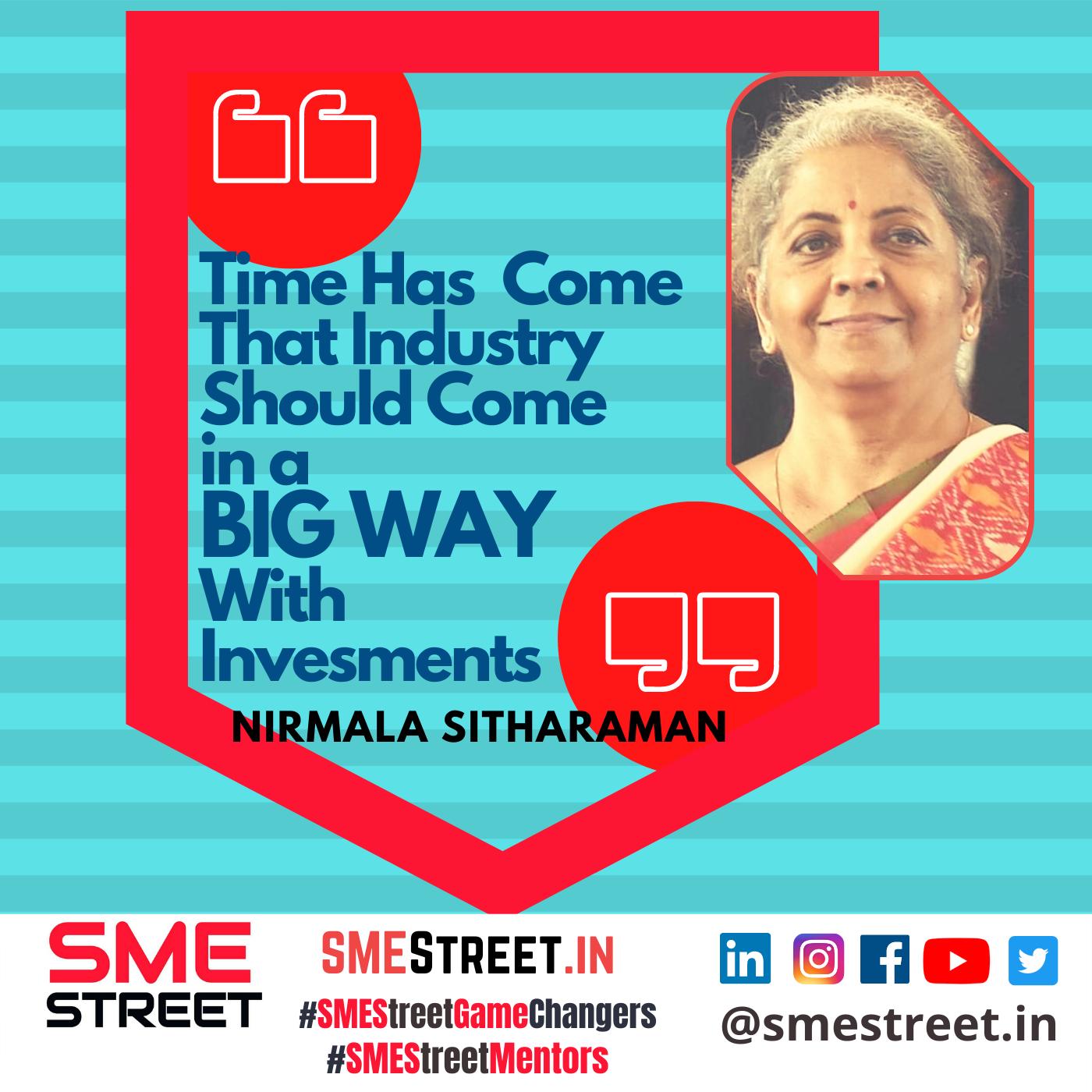 Nirmala Sitharaman, SMEStreet, Investment, Post COVID
