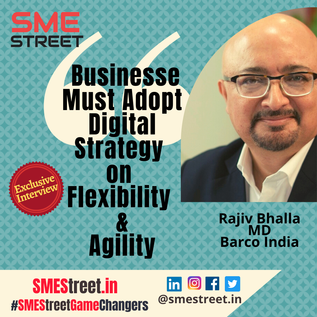 Rajiv Bhalla, Barco India, Faiz Askari, SMEStreet
