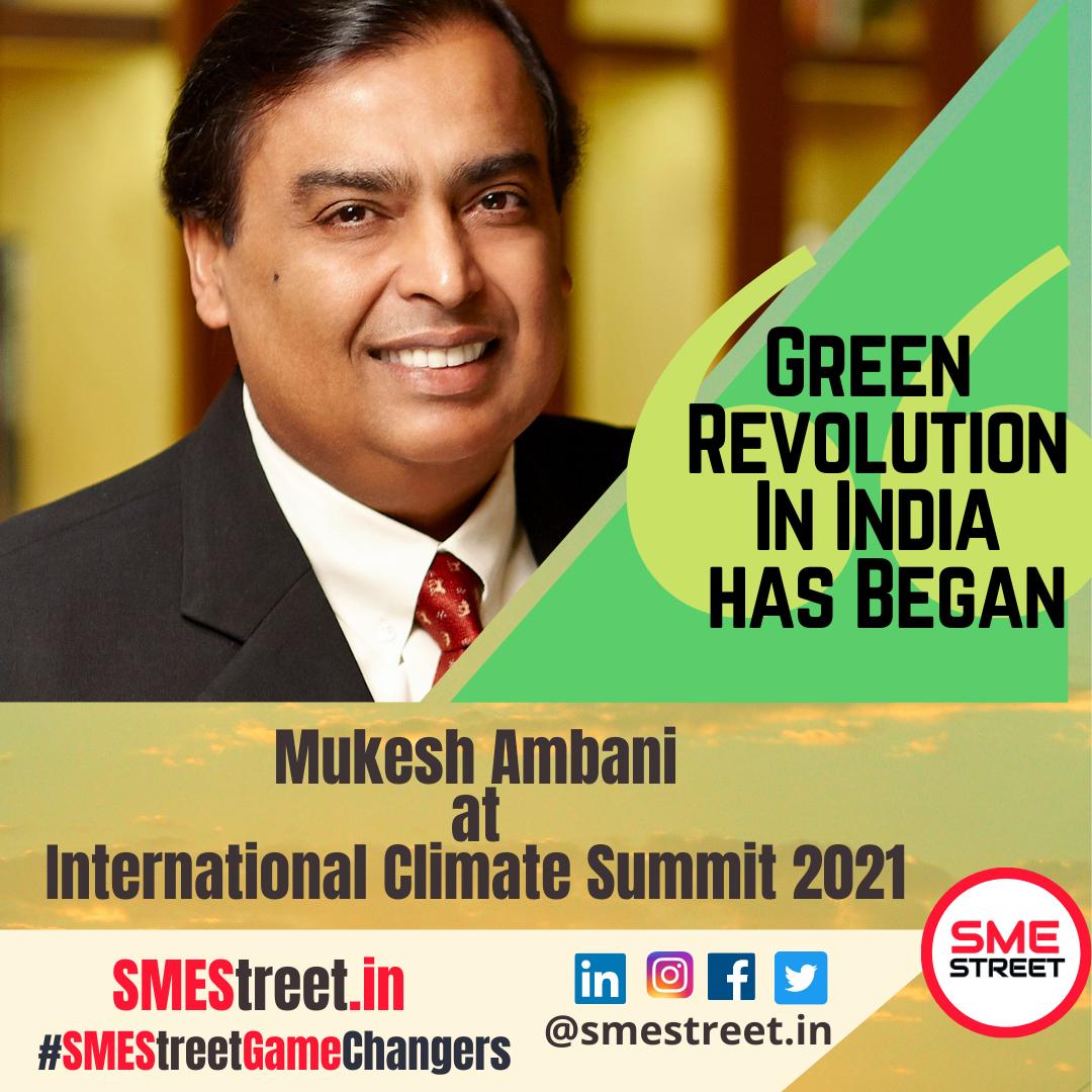 Mukesh Ambani, International Climate Summit 2021 , SMEStreet